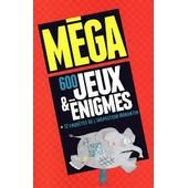 M�ga 600 Jeux Et Enigmes+12 Enquetes De L'inspecteur Morantin de france loisirs