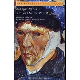 L'oreille De Van Gogh - Scliar, Moacyr