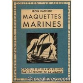 Maquettes Marines de L�on Haffner