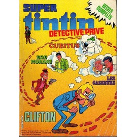 Super Tintin Hors-S�rie N� 25 : Detective Prive