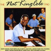 The Nat King Coile Trio And Guests - Nat King Cole