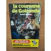 La Couronne De Golconde Une Aventure De Bob Morane N� 142 [�dition Originale] de HENRI VERNES