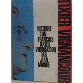 Histoire D'un Fran�ais Tixier-Vignancour de jean mabire