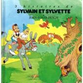 3 Histoires De Sylvain Et Sylvette de Jean-Louis Pesch