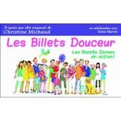 Les Billets Douceur - Les Bont�s Divines En Action ! de Christine Michaud