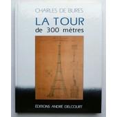 La Tour De 300 M�tres de Charles de Bures