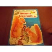 Les Plus Belles Histoires De Noisette L�cureuil de Anne-Marie DALMAIS