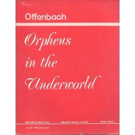 Offenbach : Orpheus in the underworld, adapté et arrangé par Ronald Hahnmer, vocal score
