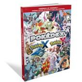 Pokemon X Et Pokemon Y: Le Guide Pokedex Officiel De Kalos Et Suite Des Aventures de Shusuke Motomiya