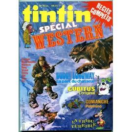 Tintin Sp�cial Western Hors-S�rie N� 5 : Tintin Sp�cial Western