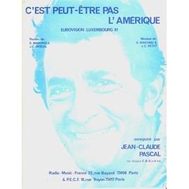 C'est Peut-être Pas L'Amérique - Pascal Jean-Claude