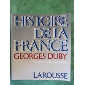 Histoire De La France.Nouvelle Edition Mise A Jour de georges duby