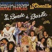 La Chenille - La Bande A Basile