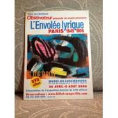 L'envol�e Lyrique Paris 1945-1956 Visite De L'exposition de Art, Svo