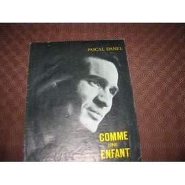 Comme un enfant - Musique de Pascal Danel - 1967 - éditions Le Rideau Rouge