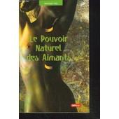 Le Pouvoir Naturel Des Aimants. de MONIQUE VIAL