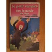 Le Petit Vampire Dans La Gueule Du Loup de Angela Sommer-Bodenburg