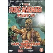The Toxic Avenger Part Iii - The Last Temptation Of Toxie de Michael Herz Lloyd Kaufman