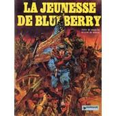 La Jeunesse De Blueberry ( �dition Originale ) de charlier & giraud