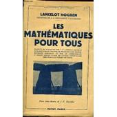 Les Mathematiques Pour Tous. de LANCELOT HOGBEN
