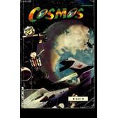 Cosmos N�63 + 64 (2 Numeros En 1 Ouvrage) - Le Sable Rouge De Roga + L'empire De Vasala. de COLLECTIF