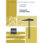 Topographie, Photogramm�trie de Andr� Caillemer