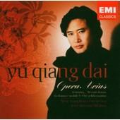 Operas Arias - Yu Qiang Dai