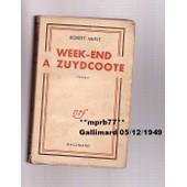 Week-End � Zuydcoote. de robert merle