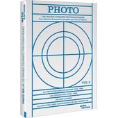Photo, L'histoire Des Grands Mouvements Photographiques - Vol. 2 de Stan Neumann