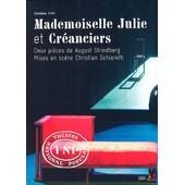 Mademoiselle Julie + Cr�anciers - Pack de Julien Bechara