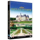 Les Ch�teaux D'ile De France : Vaux-Le-Vicomte de Jacques Vichet