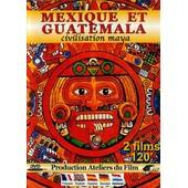 Mexique Et Guatemala : Civilastion Maya de Rosa Perahim