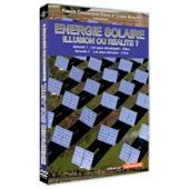 Energie Solaire : Illusion Ou R�alit� ? de Eric Ell�na