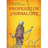 Profession Journaliste de Julien Despr�s