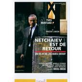 Netchaiev Est De Retour de Jacques Deray