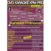 Dvd Karaok� Kpm Pro - Vol. 23 : Karaok� Pr�noms