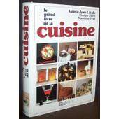 Le Grand Livre De La Cuisine de Val�rie