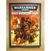 Codex Warhammer 40000 - Space Marines Du Chaos de Gavin THORPE Alessio CAVATORE