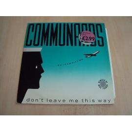 DON'T LEAVE ME THIS WAY (GOTHAM CITY MIX PART 1 & 2) 1986 UK