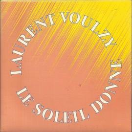 le soleil donne (part 1) 5'05 (A. souchon - L. voulzy - adapt. ang. pete brown) / le soleil donne (part 2) 4'58 (A. souchon - L. voulzy - adapt. ang. pete brown)