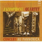 Jazzophone Quartet - Concert Au Pannonica