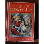 La Case De L'oncle Tom. Adaptation De Marguerite Reyner. Illustrations De Pierre Noury de BEECHER STOWE Madamer