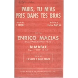 enrico macias : - paris, tu m'as pris dans tes bras / jacques brel : - la valse a mille temps.