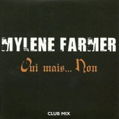 Mylene Farmer Oui Mais Non Club Mix