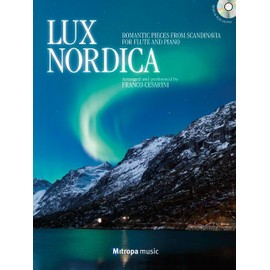 Lux Nordica + CD : Romantic Pieces from Scandinavia