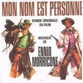Bande Originale Du Film Mon Nom Est Personne : L'amas Sauvage 2'40 / Mon Nom Est Personne 3'10 - Ennio Morricone