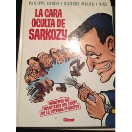 Cara Oculta De Sarkozy,La