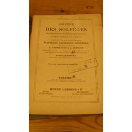 Solfège des Solfèges nouvelle édition du solfège pour voix de soprano de Henri Lemoine & G. Carulli- Volume 4.C