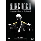Nunchaku : Techniques, Freestyle, Combat de Christophe Diez