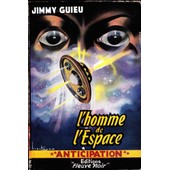 L'homme De L'espace de jimmy guieu